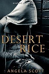 Desert Rice (The Desert Book 1)