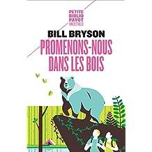 Promenons-nous dans les bois (French Edition)