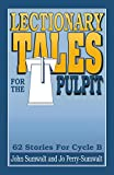 img - for Lectionary Tales For The Pulpit (B) book / textbook / text book