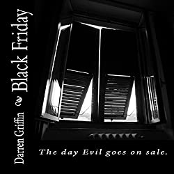 Black Friday: The Fourth Collection of Short Horror Stories