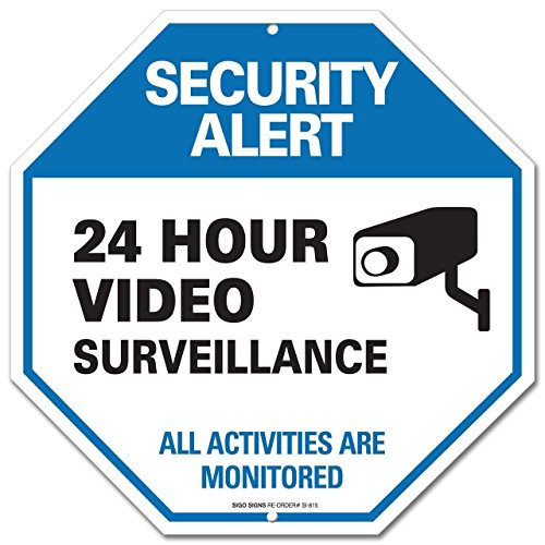 Video Surveillance Sign - CCTV Security Alert - 24 Hour Surveilance All Activities Are Monitored Sign - Legend