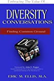 img - for Diversity Conversations 2nd Edition: Finding Common Ground book / textbook / text book