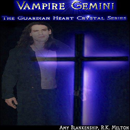 Vampire Gemini: The Guardian Heart Crystal, Book 6