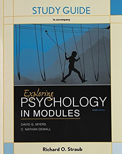 amazon com study guide for exploring psychology in modules rh amazon com Introduction to Psychology Myers psychology david g myers 10th edition study guide