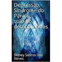 Depressão, Síndrome do Pânico, suicídio, desaparecidos
