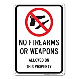 No Firearms Guns Or Weapons Allowed Sign, Large 10 X 7
