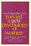 img - for Toward a new psychology of women by Jean Baker Miller (1976-07-30) book / textbook / text book