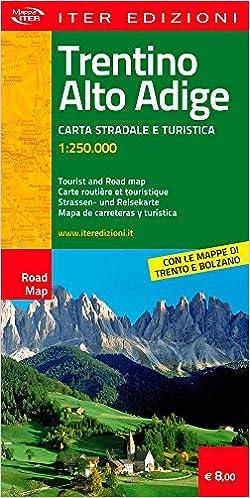 Cartina Stradale Del Trentino Alto Adige.Amazon It Trentino Alto Adige Mappa Stradale E Turistica 1 250 000 Iter Edizioni Libri