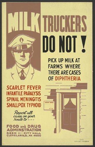 Photo: Milk Truckers Do Not!, Diptheria, Scarlet Fever, Infantile Paralysis, Meningitis . Size: 8x10