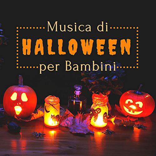 Halloween Songs Per Bambini (Musica di Halloween per Bambini - Canzoni Dark & Divertimento per Adulti & Bambini)