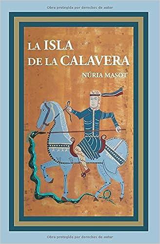 La isla de la calavera – Núria Masot  51YOL7qOnkL._SX326_BO1,204,203,200_