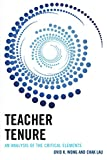 Teacher Tenure: An Analysis of the Critical Elements