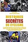 Tour de France histoires secrètes du cyclisme par Lecoeuvre