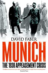 Munich - the 1938 Appeasement Crisis