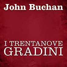 I trentanove gradini Audiobook by John Buchan Narrated by Silvia Cecchini