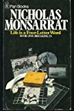 Life is a four-letter word by Nicholas Monsarrat front cover