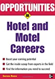 img - for Opportunities in Hotel & Motel Careers, revised edition (Opportunities In Series) book / textbook / text book