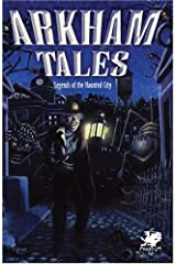 Arkham Tales: Stories of the Legend Haunted City Paperback