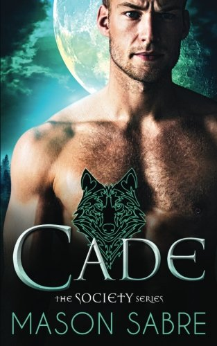 Cade (A Society Novel Book 2)
