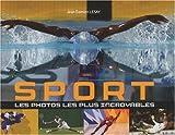 Sport, les photos les plus incroyables