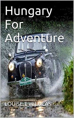 Book: HUNGARY FOR ADVENTURE by Louise T.W Lucas