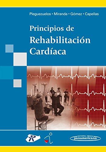 Principios De Rehabilitacion Cardiaca (Spanish Edition)