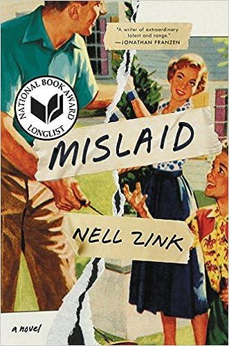 Mislaid A Novel Amazon De Nell Zink Fremdsprachige Bucher