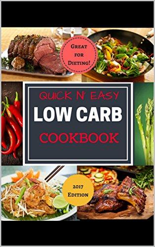 Low Carb Cookbook: Simple   Delicious   Diet Friendly