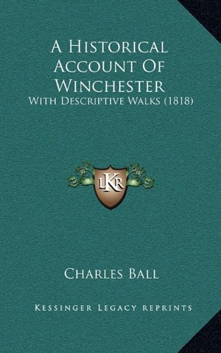 Download A Historical Account Of Winchester: With Descriptive Walks (1818) PDF