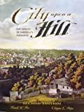 City upon a Hill The Legacy of America's Founding