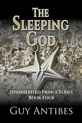 Amazon the sleeping god the disinherited prince series book the sleeping god the disinherited prince series book 4 by antibes guy fandeluxe Ebook collections