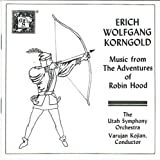 Korngold: Music From The Adventures Of Robin Hood