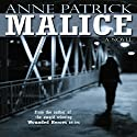 Malice Audiobook by Anne Patrick Narrated by Leonor A. Woodworth