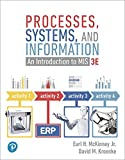 MyLab MIS with Pearson eText --Access Card -- for Processes, Systems, and Information: An Introduction to MIS