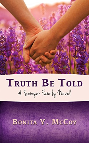 Truth Be Told: A Sawyer Family Novel
