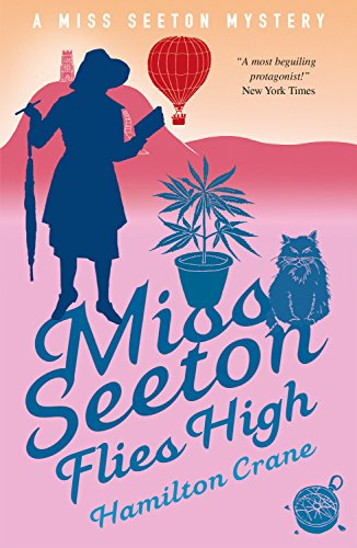 Miss Seeton Flies High (A Miss Seeton Mystery Book 23) by [Crane, Hamilton, Carvic, Heron]