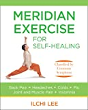 Meridian Exercise for Self-Healing, Ilchi Lee, 097993883X