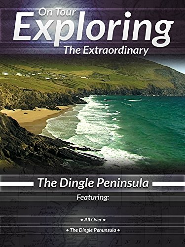 on-tour-exploring-the-extraordinary-the-dingle-peninsula
