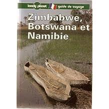 ZIMBABWE BOTSWANA ET NAMIBIE 1ÔRE DITION