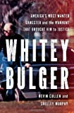 Whitey Bulger, Kevin Cullen and Shelley Murphy, 0393087727