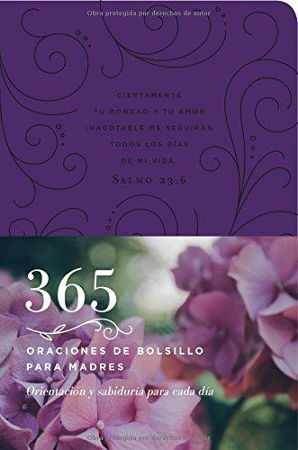 Leather Erin (365 oraciones de bolsillo para madres: Orientación y sabiduría para cada día (Spanish Edition))