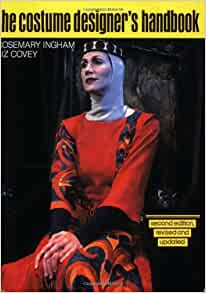 Costume Designer's Handbook: A Complete Guide for Amateur