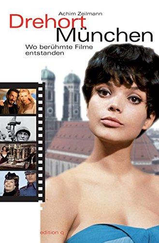 Drehort München: Wo berühmte Filme entstanden