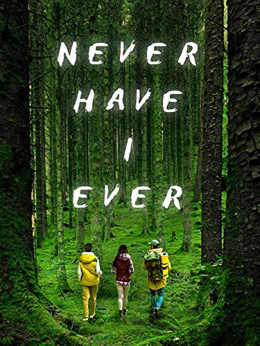 Never Have I Ever ()