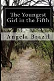 The Youngest Girl in the Fifth, Angela Brazil, 1499370857