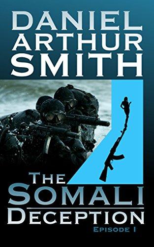 The Somali Deception Episode I