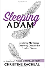 Sleeping Adam: Mastering Marriage and Destroying Demons that Lead to Divorce Paperback