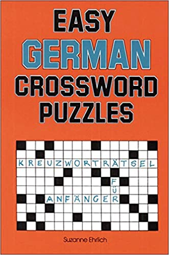Easy German Crossword Puzzles Language German Amazon Co Uk Ehrlich Suzanne 9780844225081 Books