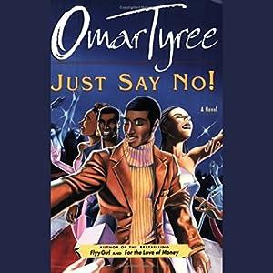 Just Say No! Audiobook