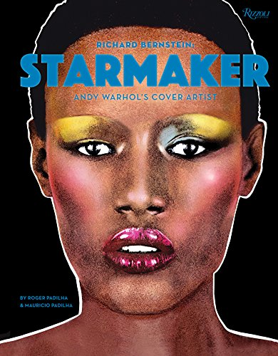 Books : Richard Bernstein Starmaker: Andy Warhol's Cover Artist